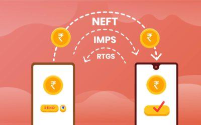 NEFT, RTGS और IMPS फ़ंड ट्रांसफ़र में क्या अंतर है, यहाँ विस्तार से जानें