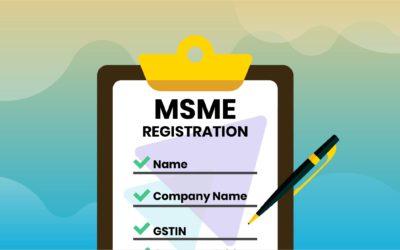 MSME क्या है और इसके लिए रजिस्ट्रेशन कैसे करें?